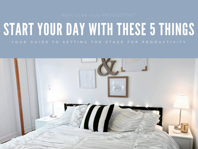 5 things for a productive day