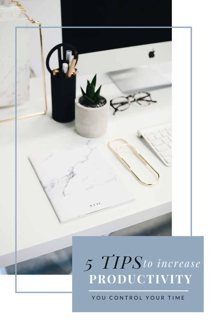 Want to increase your productivity? We have 5 tips to help YOU produce more in YOUR life!